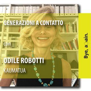 21. Generazioni a contatto - Intervista a Odile Robotti