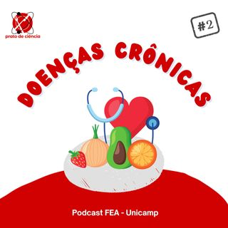 #2 - Episódio 2 - Doenças crônicas não transmissíveis