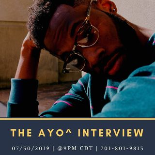 The Ayo^ Interview.