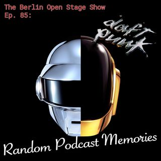 #85: Daft Punk's Random Podcast Memories