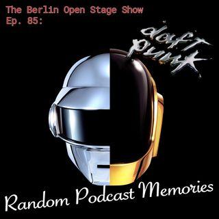 #85: Daft Punk's Random Podcast Memories