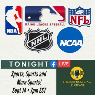 Ep. 34 - Sports, Sports and More Sports