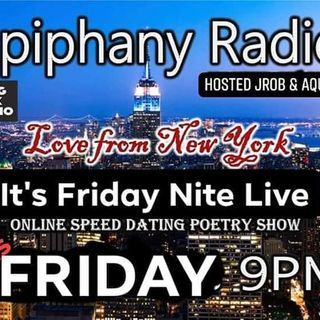 """Epiphany Radio  """"Love from New York"""" Hosted by Aquil Ali & JRob The Wiseson"""