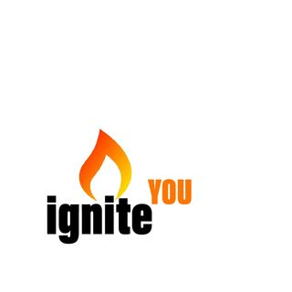 IGNITE YOU - Podcast and Video - Wane Hailes