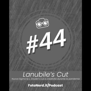 ep.44: Lanubile's Cut