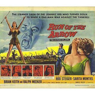 Episode 301: Run of the Arrow (1957)