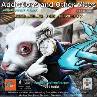 Addictions and Other Vices 423 - Colour Me Friday