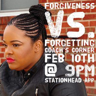 Forgiveness Vs Forgetting