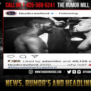 ☎️Floyd Mayweather vs Terence Crawford 2020🔥Crawford Ask Why Not❓