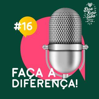 Faça a Diferença! #16 História de Mayra Menddeos e Feijoada APAE Sorocaba
