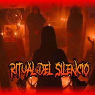 #8 RITUAL DEL SILENCIO