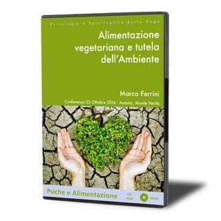 Alimentazione Vegetariana e Tutela dell'Ambiente