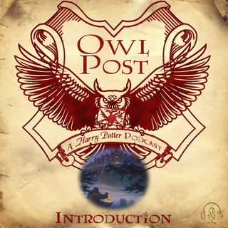 Owl Post 000: Introduction