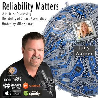 Episode 33: Altium's Judy Warner Interviews Reliability Matter's Host Mike Konrad on the Subject of Cleaning for Reliability