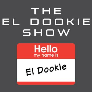 The El Dookie Show