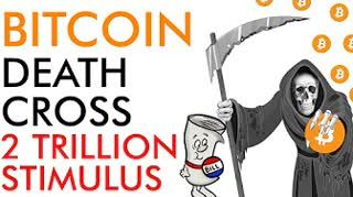 Bitcoin Death Cross As USA Passes 2 Trillion Stimulus Bill - What Next for Price