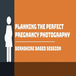 Planning The Perfect Pregnancy Photography Berkshire Based Session