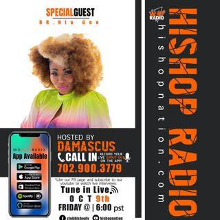 EPISODE 64  - His Hop Radio  - DR NIA GEE