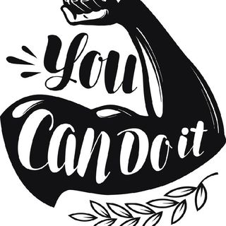 Good morning! You Can Do It. No Doubt.