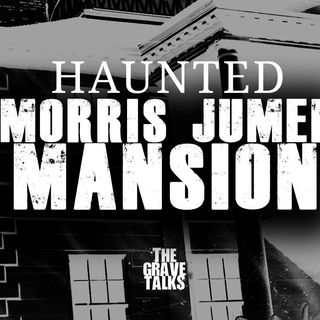 Haunted Morris Jumel Mansion   The Grave Talks Preview