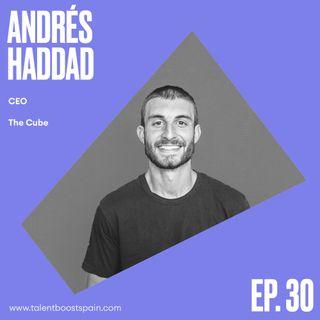 Episodio 30: Rompiendo el mito de las grandes urbes. TheCUBE creando Zahara 3.0, con Andrés Haddad