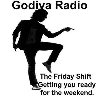 28th February 2020 The Friday Shift on Godiva Radio playing you Coventry's Greatest Classic Hits getting you ready for the Weekend
