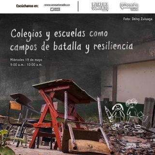Colegios y escuelas como campos de batalla y resiliencia