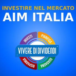 IL MERCATO AIM ITALIA prospettive di investimento e crescita - osservatorio IR Top Consulting