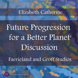Discussion:Future Progression for a Better Planet