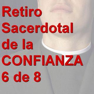06_Retiro sacerdotal de la confianza - San Agustin, uno que se encontró con la Verdad