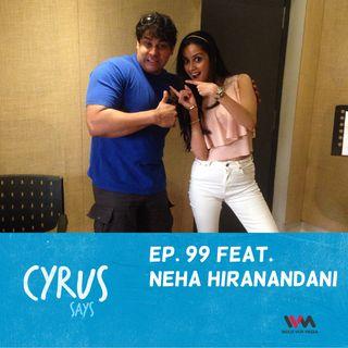 Ep. 99 feat. Writer Neha Hiranandani