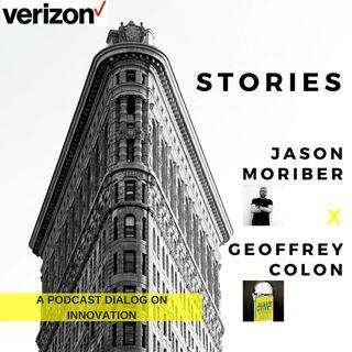 Disruptive FM: Verizon Stories: Jason Moriber, Chief Storyteller at Verizon Speaks with Geoffrey Colon, Communications Designer at Microsoft
