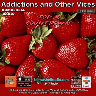 Addictions and other Vices 525 -  ReverbNation Top 10 Countdown July