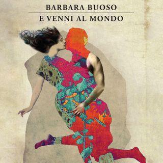"""Barbara Buoso """"E venni al mondo"""""""