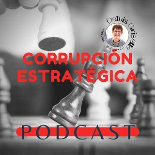 Corrupción estratégica: cómo los estados arman el chanchullo