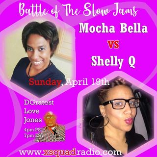 DGratest WSW Special Replay Edition : Battle of The Slow Jams Season 1 Ep 1 : Mocha Bella vs Shelly Q