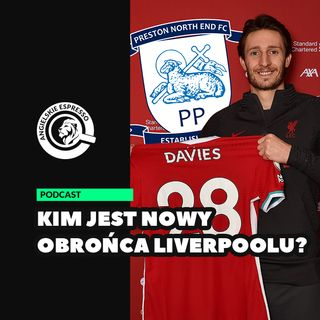 Kim jest nowy obrońca Liverpoolu?