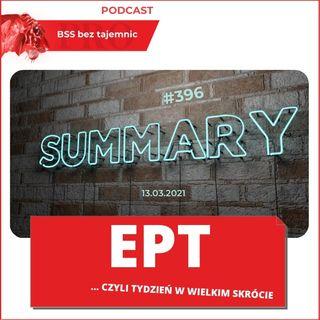 #396 EPT, czyli Ekspresowe Podsumowanie Tygodnia 13.03.2021