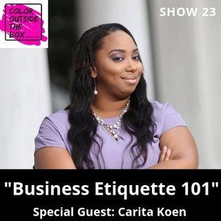 Business Etiquette 101 with Carita Koen