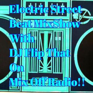 Electric Street Beat MixShow 9/23/19 (Live DJ Mix)