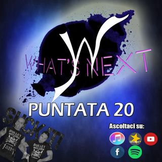 """WHAT'S NEXT #20:  """"NO WAY OUT"""""""