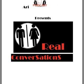 Real Conversations Ep.36 W/ Lyrivelli
