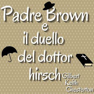 Padre Brown e il duello del dottor Hirsch - Gilbert Keith Chesterton