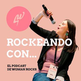 Ep. 14 - Rockeando con Silvia Moreno