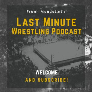 Ep 1 - Wrestlemania 36 predictions (Last Minute Wrestling podcast)