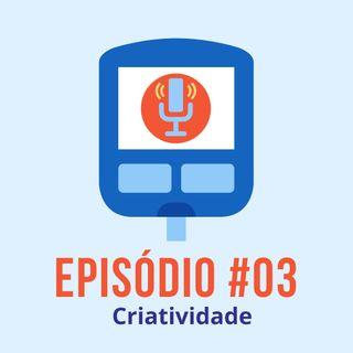 #T01E03 - Criatividade