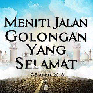 Meniti Jalan Golongan yang Selamat - Sesi 3 (Ustadz Abdul Malik Al Buthoni)