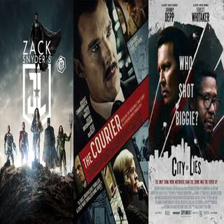 Episode 32 - Zack Snyder's Justice League, The Courier, City Of Lies