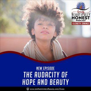 The Audacity of Hope & Beauty