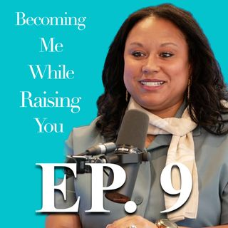 Shadae Randolph on Episode 9 of Becoming Me While Raising You